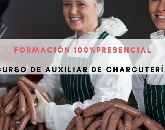FORMACIÓN EN AUXILIAR DE CHARCUTERÍA